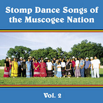 Stomp Dance songs of the Muscogee Nation CD