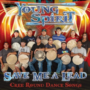 Young Spirit- Save Me A Lead CD