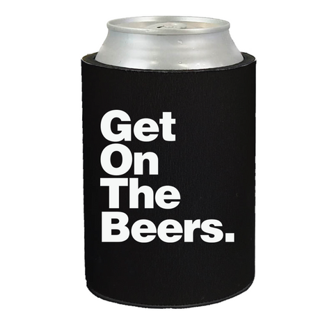 GET ON THE BEERS STUBBY HOLDER - BLACK   ***NEARLY SOLD OUT***