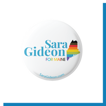 Load image into Gallery viewer, Sara Gideon Pride Button