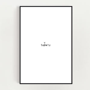 Print Lonely Lovely