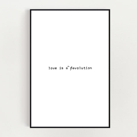 "Print ""Love is an evolution"""
