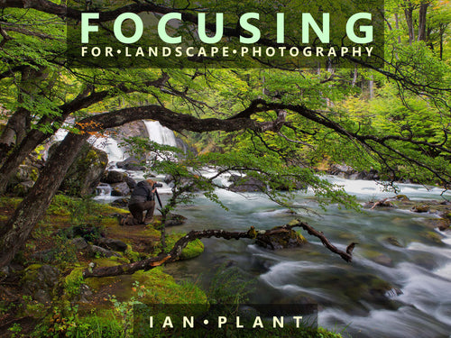 Focusing for Landscape Photography