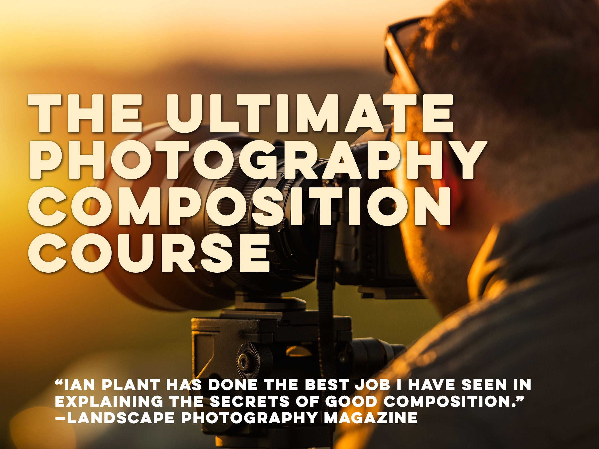 The Ultimate Photography Composition Course