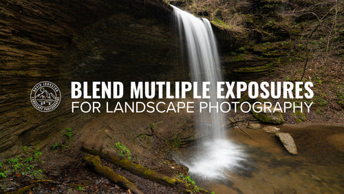 Blend Multiple Exposures for Landscape Photography