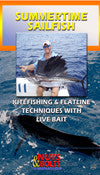 Summertime Sailfish Techniques