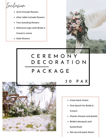 Ceremony Decoration Package