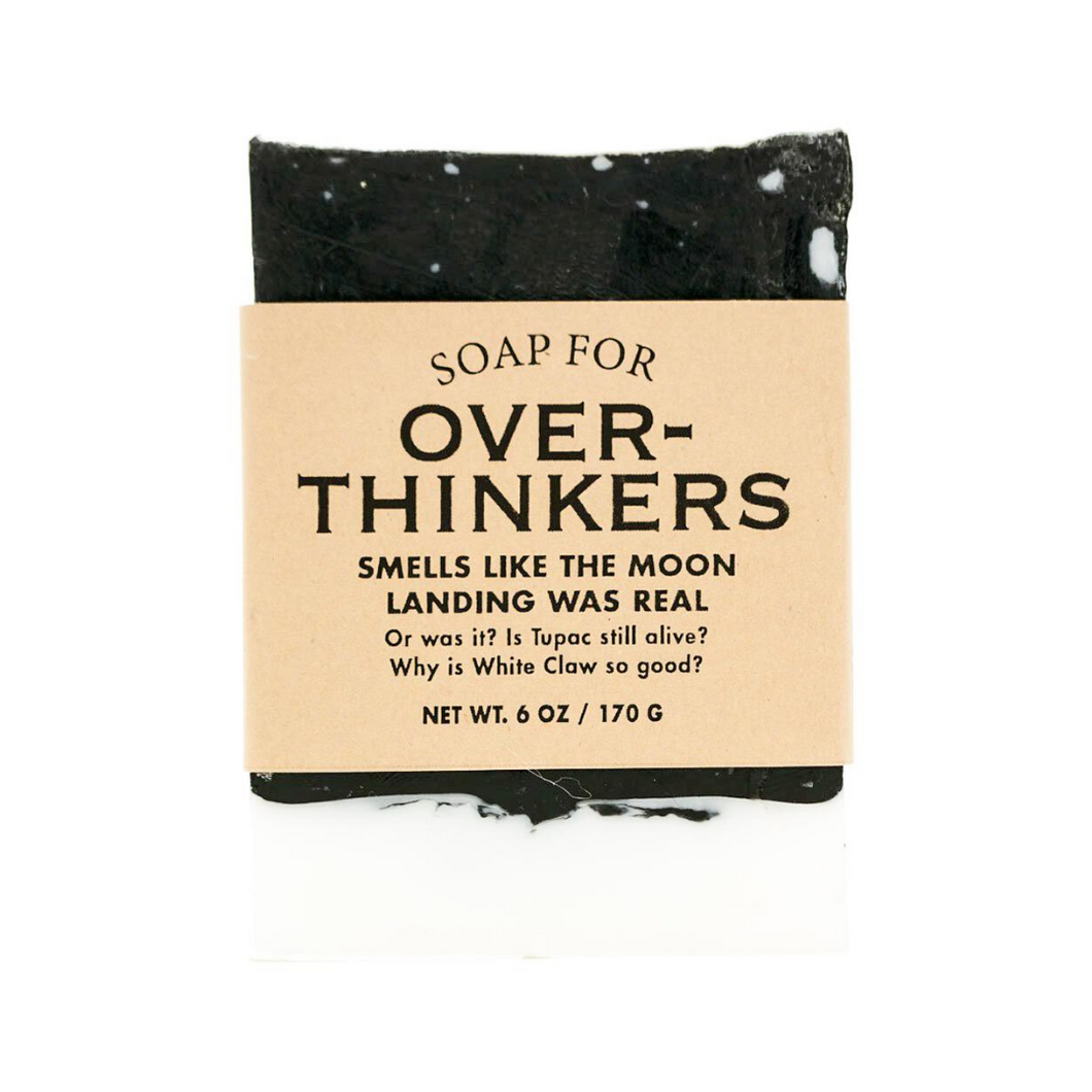 Soap for Overthinkers