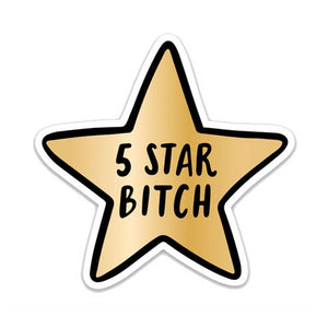 5 Star Bitch Sticker