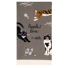Load image into Gallery viewer, People I Love: Cats Dish Towel