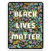 Load image into Gallery viewer, Black Lives Matter - BLM - Die Cut Sticker