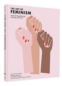 The Art of Feminism Book - By Helena Reckitt
