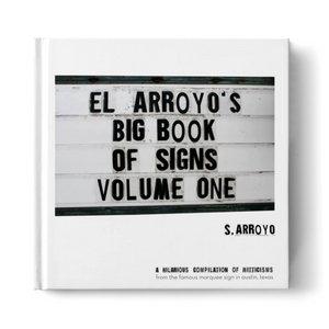 El Arroyo Big Book of Signs - Volume 1