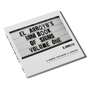 El Arroyo Mini Book of Signs - Volume 1