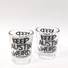 Load image into Gallery viewer, Keep Austin Weird Shot Glass - Clear