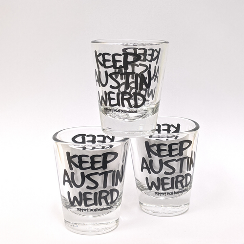 Keep Austin Weird Shot Glass - Clear