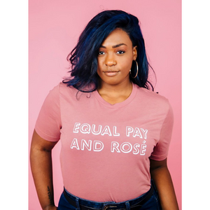 Equal Pay and Rosé  Tee