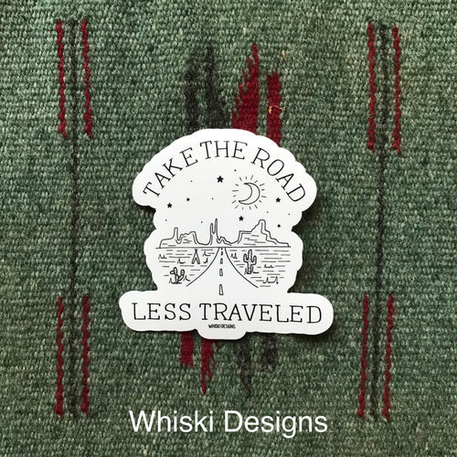 Take the Road Less Traveled Sticker