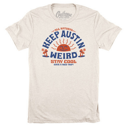 Stay Cool - Keep Austin Weird Tee