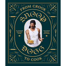 Load image into Gallery viewer, From Crook to Cook by Snoop Dogg