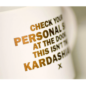 This Isn't The Kardashians Mug