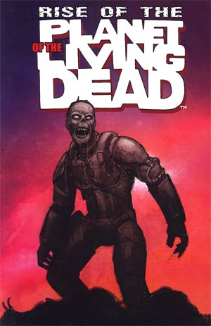 Rise of the Planet of the Living Dead Paperback
