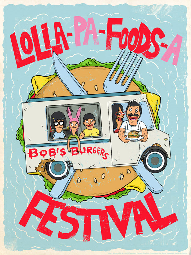 Bob's Burgers Lolla-Pa-Foods.. Lithograph