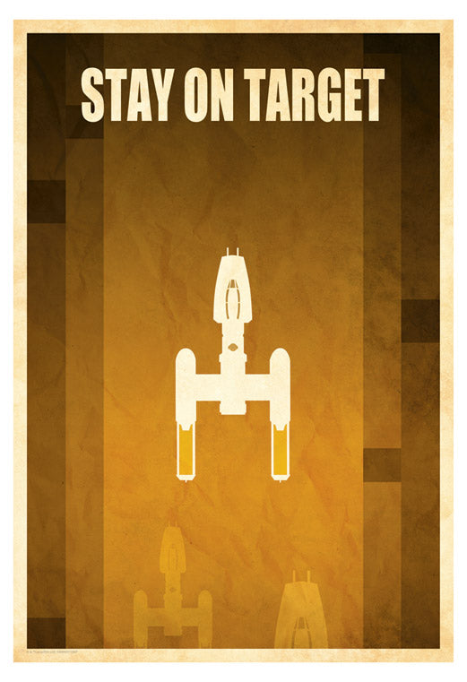 "Star Wars Y-Wing ""Stay on Target"" Giclee on Paper by Jason Christman"