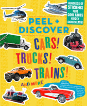 Load image into Gallery viewer, Peel & Discover - Cars! Trucks! Trains!
