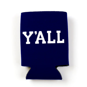 Y'ALL Koozie - Provisions, LLC