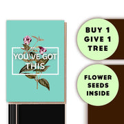 You've Got This Floral Card