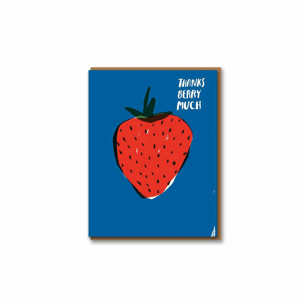 A thank you card featuring a giant red strawberry suspended on a blue background. Thanks berry much is written in white text on top righthand corner of the card.