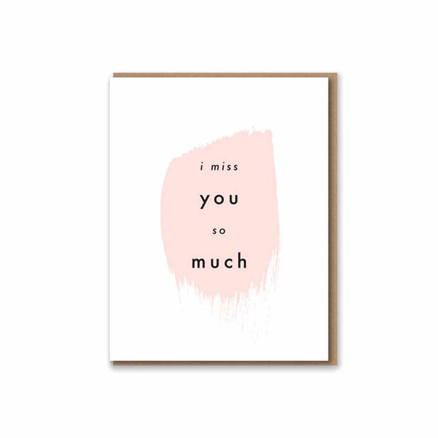 I Miss You So Much Letterpress Card