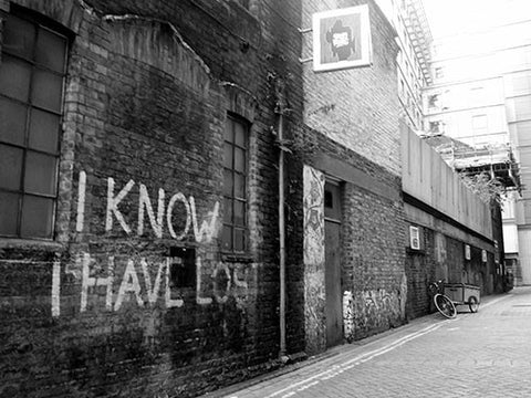 Rose Alley, Borough Market, Graffiti, I know I have Lost