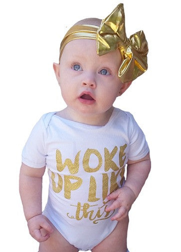 Woke Up Like This Baby Onesie - FREE USA SHIPPING
