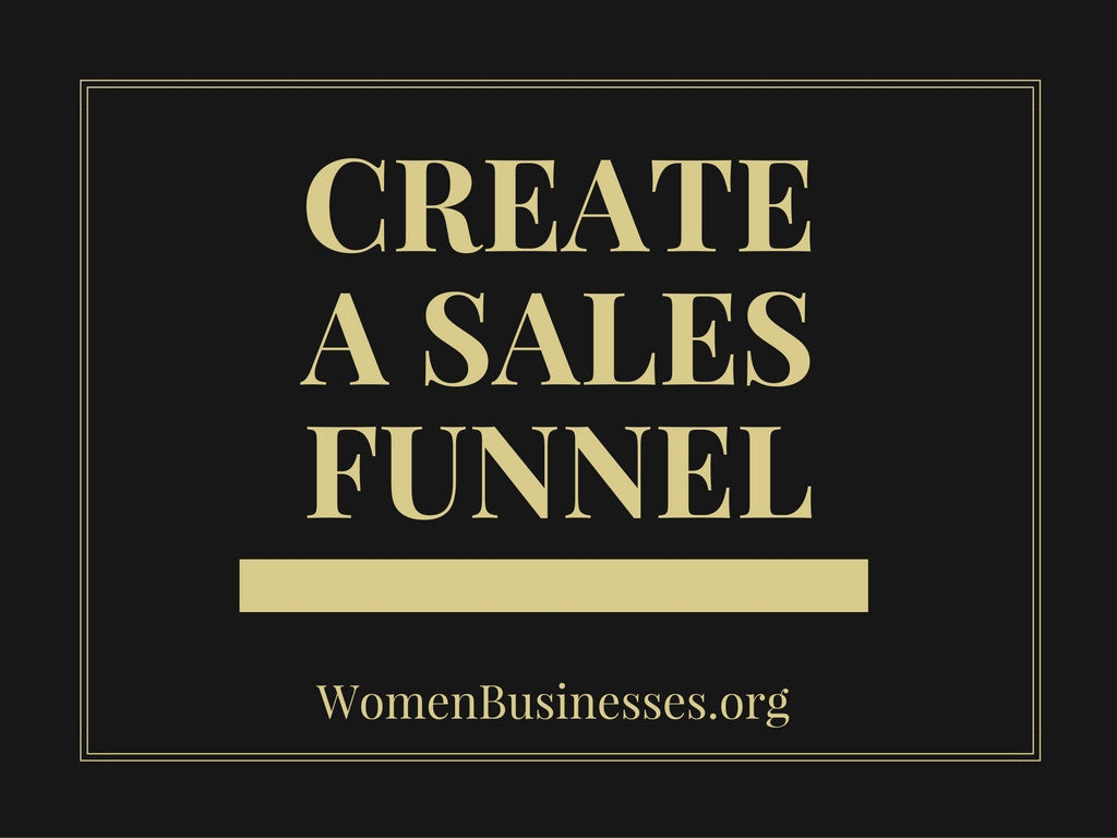 Create A Sales Funnel - Business Coaching