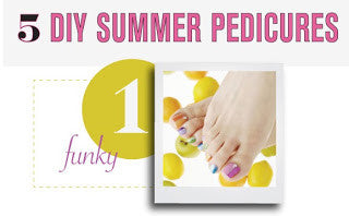 5 Great DIY Summer Pedicures