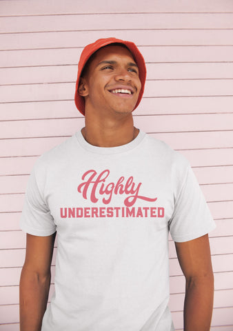 Highly Underestimated T-Shirts Invincible Collection