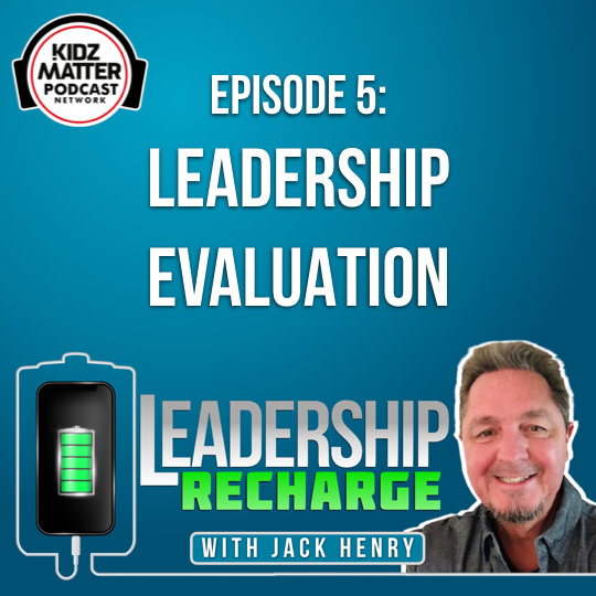 Episode 5: Leadership Evaluation