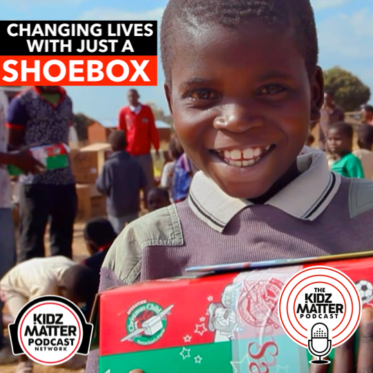 Episode #66: Changing Lives with Just a Shoebox