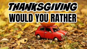 Would You Rather [Thanksgiving Edition] On Screen Game