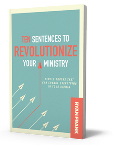 10 Sentences to Revolutionize Your Ministry