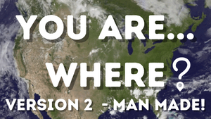 You are Where: Man Made [Volume 2] on Screen Game