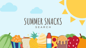 Summer Snacks Search