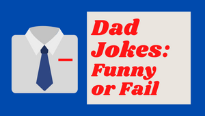 Dad Jokes: Funny or Fail On Screen Game