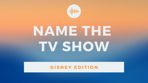 Name the TV Show [Disney Edition] On Screen Game