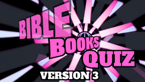 Bible Books Quiz Video [Version 3]
