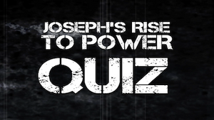 Joseph's Rise to Power Bible Quiz Video