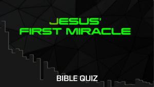 Jesus' First Miracle Bible Quiz Video
