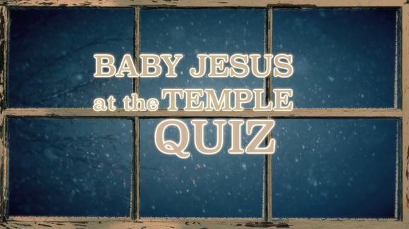 The Christmas Story Bible Quiz Video [Baby Jesus At the Temple]